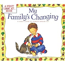 My Family's Changing (First Look at Books (Paperback))