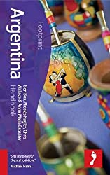 Footprint Argentina Handbook (Footprint Handbooks)