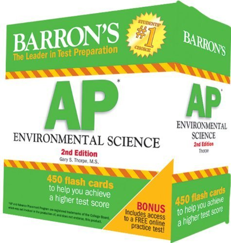 Barron's AP Environmental Science Flash Cards, 2nd Edition by Thorpe M.S., Gary S. (2014) Cards