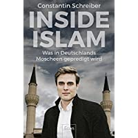 Inside Islam: Was in Deutschlands Moscheen gepredigt