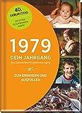 1979 - Dein Jahrgang: Eine Zeitreise durch Kindheit und Jugend zum Erinnern und Ausfüllen - 40. Geburtstag (Geschenke-Kosmos Jahrgangsbücher zum Geburtstag, Jubiläum oder einfach nur so)