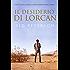 Il desiderio di Lorcan (Whispering Pines (Italiano) Vol. 1)