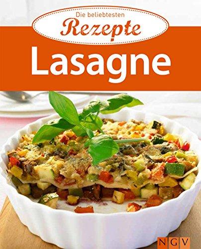 Lasagne: Die beliebtesten Rezepte