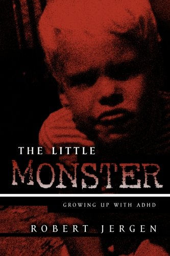 the-little-monster-growing-up-with-adhd