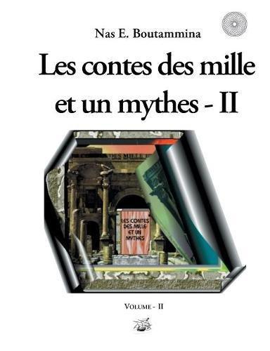 Les contes des mille et un mythes : Tome 2