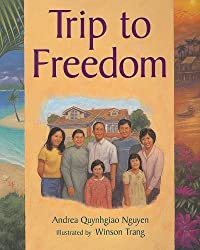 Trip to Freedom (Greetings!: Red Level) by Andrea Quynhgiao Nguyen (1997-03-01)