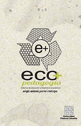 Ecopedagogía: Didáctica de educación ambiental en arquitectura