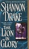 The Lion in Glory (Zebra Historical Romance)