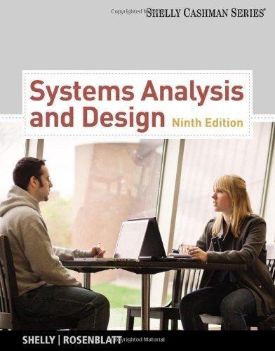 Systems Analysis and Design (Shelly Cashman) 9th (ninth) Edition by Shelly, Gary B., Rosenblatt, Harry J. (2011)