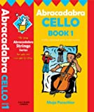 Abracadabra – Abracadabra Cello Book 1 (Pupil's book + CD): Pupil's Book Bk. 1