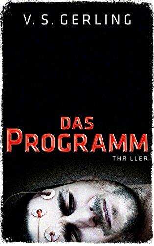 Buchseite und Rezensionen zu 'Das Programm: Thriller' von V. S. Gerling