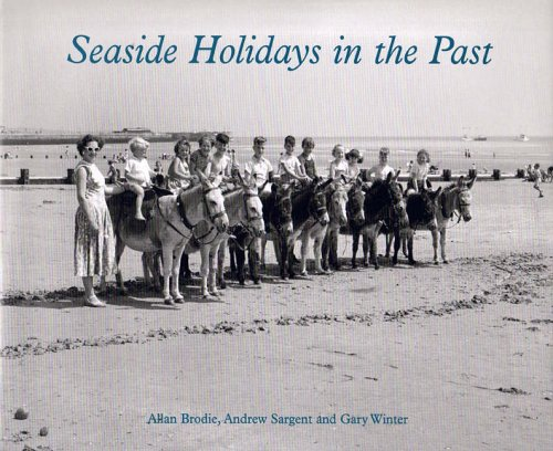 Seaside Holidays in the Past