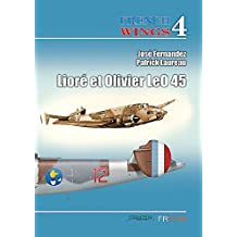 Liore-et-Olivier LeO 45 (French Wings, Band 4)
