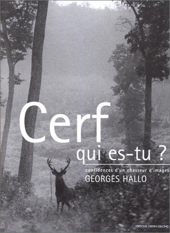 Cerf, qui es-tu ? Confidences d'un chasseur d'images