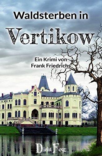 Buchseite und Rezensionen zu 'Waldsterben in Vertikow' von Frank Friedrichs