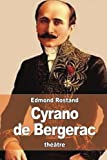 Cyrano de Bergerac - CreateSpace Independent Publishing Platform - 03/08/2015