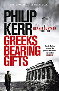 Greeks Bearing Gifts par Philip Kerr