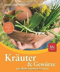 Kräuter und Gewürze aus dem eigenen Garten: Stopper: Von der Autorin des Bestsellers