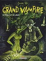 Grand Vampire, tome 6 - Le Peuple est un golem de Joann Sfar