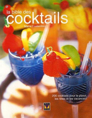 La bible des cocktails par Maria Costantino
