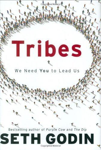 Tribes: We Need You to Lead Us by Godin, Seth (2008) Hardcover