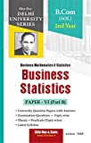 Business Statistics for B.Com Programme 2nd Year SOL Delhi University by Shiv Das (Shiv Das Delhi University)