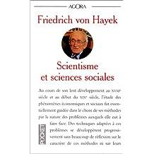 SCIENTISME ET SCIENCES SOCIALES. Essai sur le mauvais usage de la raison