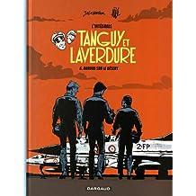Les aventures de Tanguy et Laverdure - Intégrales - tome 6 - Baroud sur le désert