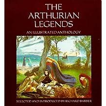 Arthurian Legends: An Illustrated Anthology (0)