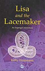 [(Lisa and the Lacemaker : An Asperger Adventure)] [By (author) Kathy Hoopmann] published on (August, 2002)