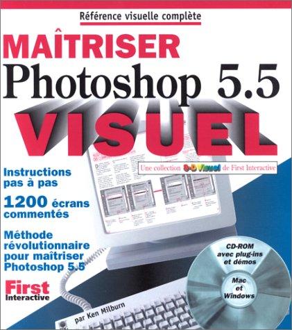Maîtriser Photoshop 5.5 par Ken Milburn