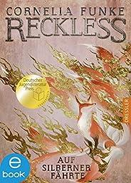 Reckless 4: Auf silberner Fährte