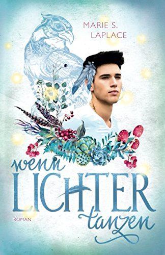Wenn Lichter tanzen (Lichter-Trilogie, Band 2) Fliege Licht