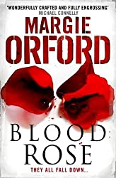 Blood Rose by Margie Orford (2011-09-06)
