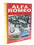 Alfa Romeo: Ninety Years of Success on Road and Track
