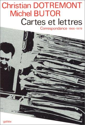 Cartes et lettres : Correspondance 1966-1979 par  Christian Dotremont, Michel Butor