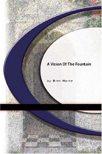 A Vision Of The Fountain