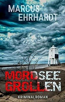 Mordseegrollen: Krimi (Maria Fortmann ermittelt 6) von [Ehrhardt, Marcus]