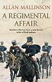 A Regimental Affair: (Matthew Hervey Book 3)