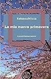Scarica Libro La mia nuova primavera (PDF,EPUB,MOBI) Online Italiano Gratis
