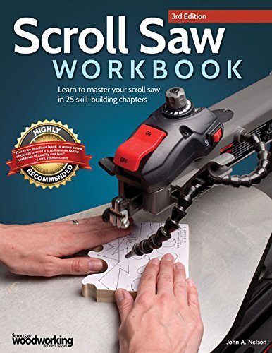 scroll-saw-workbook-learn-to-master-your-scroll-saw-in-25-skill-building-chapters
