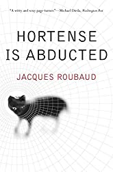Hortense is Abducted (French Literature) by Jacques Roubaud (2000-11-01)