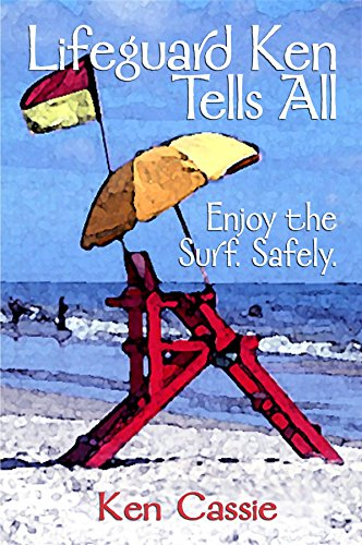 Surf-ken (Lifeguard Ken Tells All: Enjoy the Surf. Safely.)