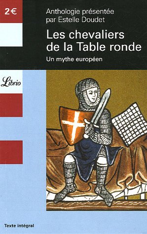 Librio: Les Chevaliers De LA Table Ronde