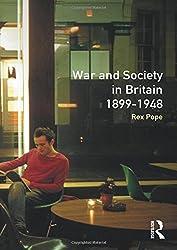 War and Society in Britain 1899-1948 (Seminar Studies In History)
