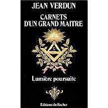 Carnets d'un Grand Maître : Lumière poursuite