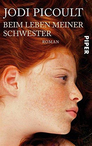 Buchseite und Rezensionen zu 'Beim Leben meiner Schwester: Roman' von Jodi Picoult