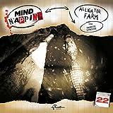 Alligator Farm (MindNapping 22)