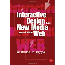 Interactive Design for New Media and the Web by Nick Iuppa (2001-09-07)