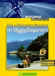 Die schönsten Routen in Skandinavien Motorrad Reiseführer